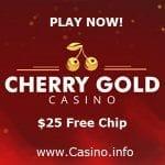 Cherry Gold Casino $25 No Deposit Bonus Codes