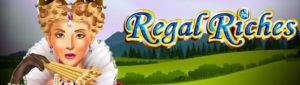 Regal Riches Slot Machine